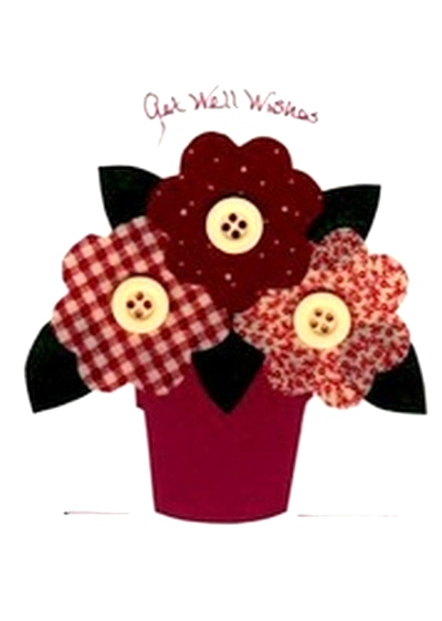 Handmade button flowers recovery greeting card a handmade recovery greeting card created with a hand cut fabric applique of a flower pot with calico flowers and button centers the hand printed message m4hsunfo